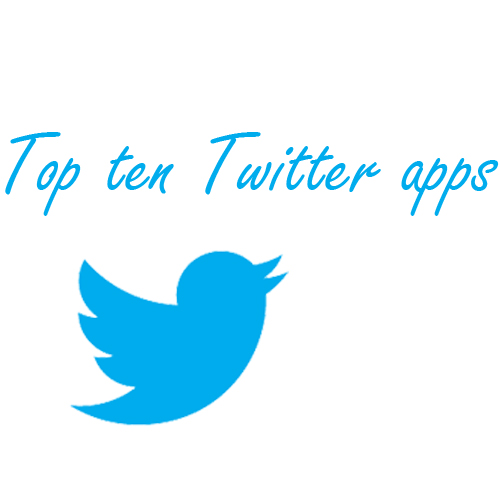 Top Ten Twitter Apps