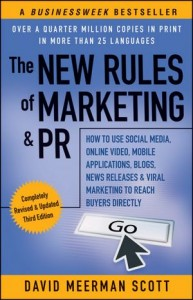 New Rules of Marketing & PR by David Meerman Scott Books I Recommend Books I Recommend New Rules of Marketing PR by David Meerman Scott