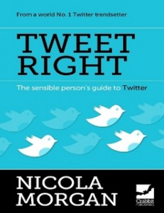 Tweet Right 12 Social Media Marketing Books That Will Destroy Your Competition 12 Social Media Marketing Books That Will Destroy Your Competition Tweet Right