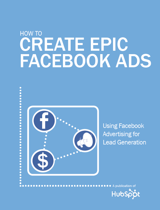 how-to-create-epic-facebook-ads 5 Facebook Marketing eBooks that will Scare your Competition 5 Facebook Marketing eBooks that will Scare your Competition how to create epic facebook ads
