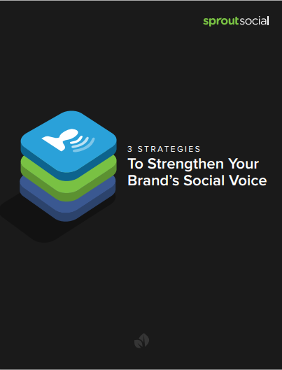 Sprout Social Cover FreebieFriday: [Ebook] 3 Strategies To Strengthen Your Brand's Social Voice FreebieFriday: [Ebook] 3 Strategies To Strengthen Your Brand's Social Voice Sprout Social Cover