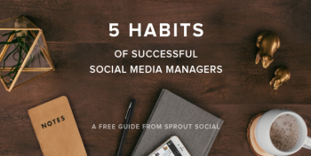 FreebieFriday: [eBook] 5 Habits of Successful Social Media Managers
